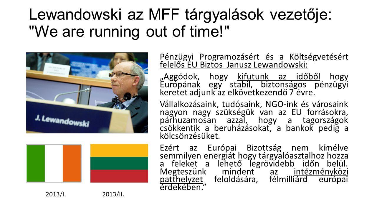 Lewandowski az MFF tárgyalások vezetője: