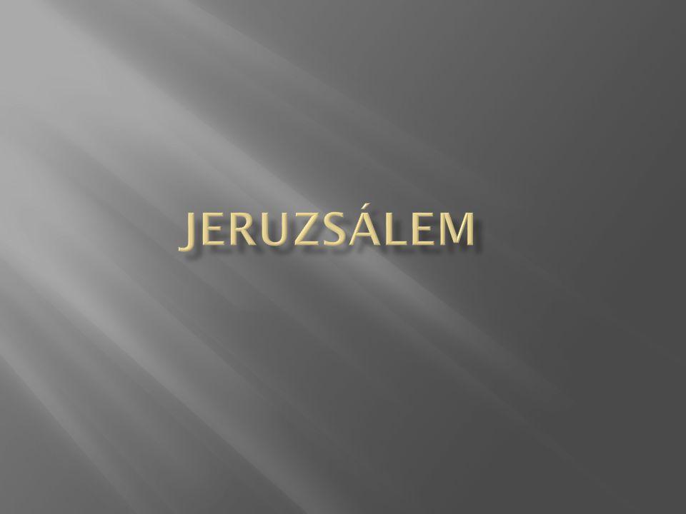  Jeruzsálem (modern héberül: ירושלים Jeru salájim ; bibliai héber: ירושלם ; arabul: al- Kudsz ; görögül: Ιερουσαλήμ [Hieroszalém];latinul Hierosolyma ) Izrael fővárosa [1], továbbá politikai, jogi és vallási központja (az 1967-es hatnapos háború óta), több kultúra találkozópontja, a három ábrahámi világvallás (izraelita vallás, kereszténység, iszlám) szent helye.héberülarabulgörögüllatinulIzrael fővárosa [1]1967hatnapos háborúizraelita valláskereszténységiszlám