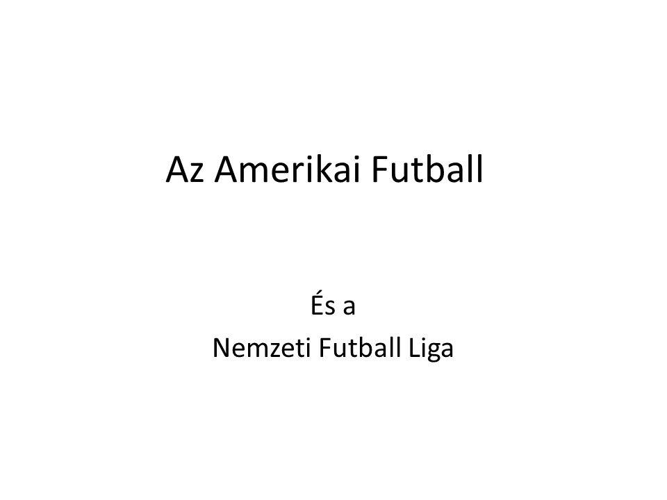 Az Amerikai Futball És a Nemzeti Futball Liga