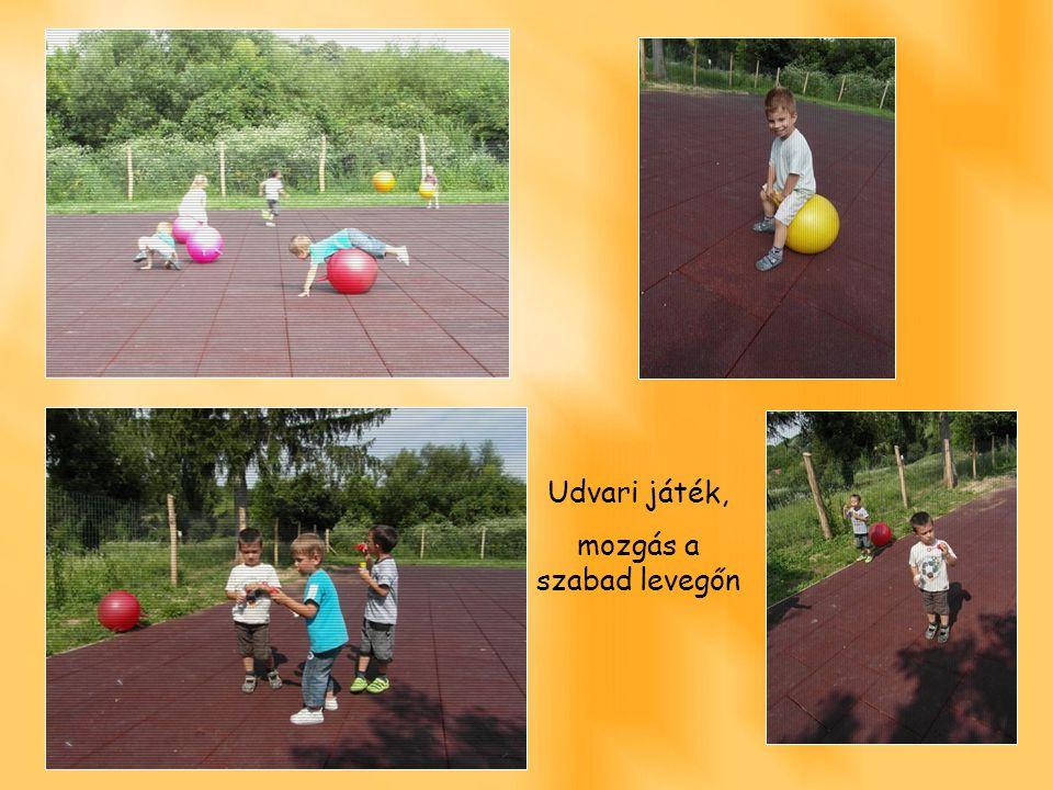 Udvari játék, mozgás a szabad levegőn