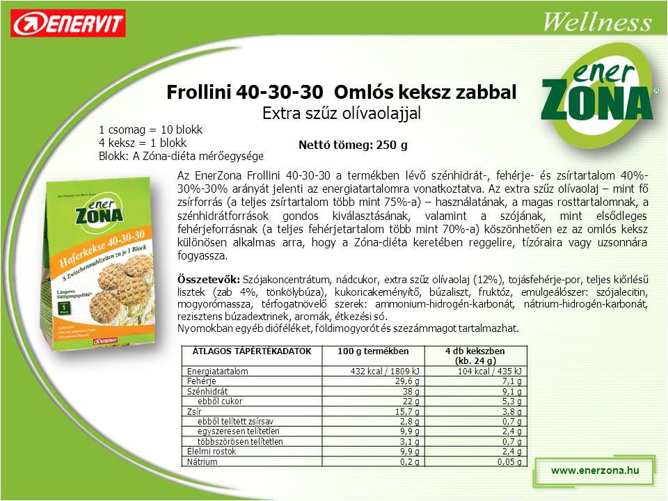 Frollini 40-30-30 Omlós keksz zabbal Extra szűz olívaolajjal 1 csomag = 10 blokk 4 keksz = 1 blokk Blokk: A Zóna-diéta mérőegysége Az EnerZona Frollini 40-30-30 a termékben lévő szénhidrát-, fehérje- és zsírtartalom 40%- 30%-30% arányát jelenti az energiatartalomra vonatkoztatva.