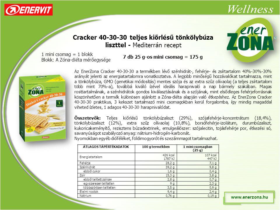 www.enerzona.hu Cracker 40-30-30 teljes kiőrlésű tönkölybúza liszttel - Mediterrán recept 1 mini csomag = 1 blokk Blokk: A Zóna-diéta mérőegysége Az EnerZona Cracker 40-30-30 a termékben lévő szénhidrát-, fehérje- és zsírtartalom 40%-30%-30% arányát jelenti az energiatartalomra vonatkoztatva.