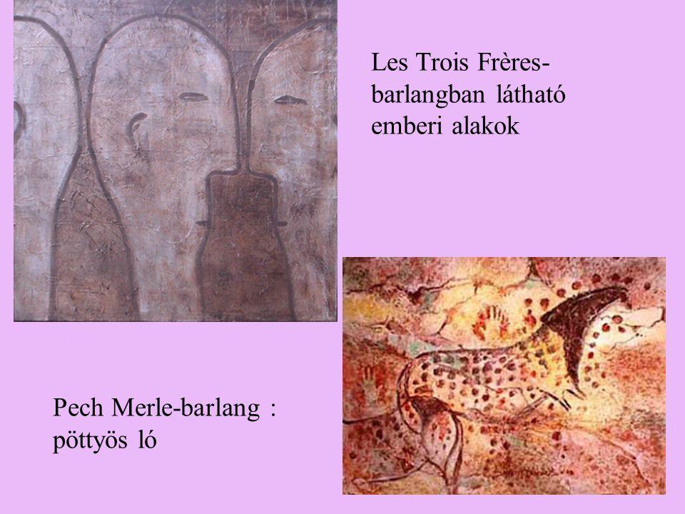 Pech Merle-barlang : pöttyös ló Les Trois Frères- barlangban látható emberi alakok