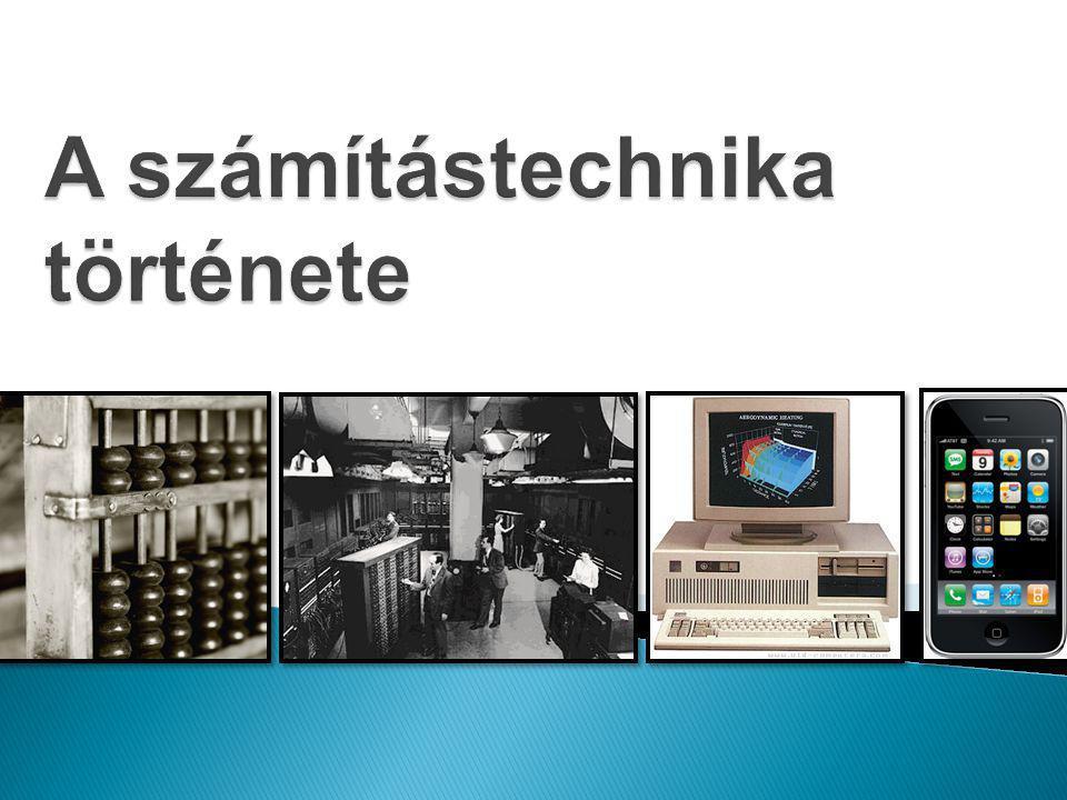 Konrad Zuse (1910 – 1995)  A világ első programvezérelt számítógépét (Z1, 1938) építi meg otthon, a szülei nappalijában.