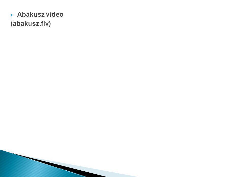  Abakusz video (abakusz.flv)