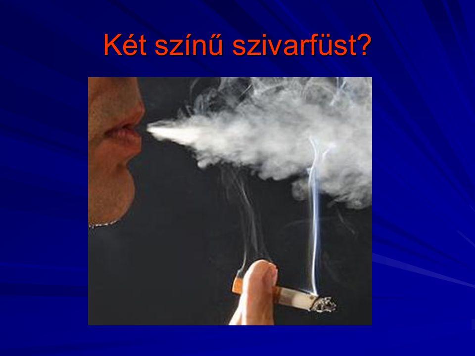 Két színű szivarfüst?