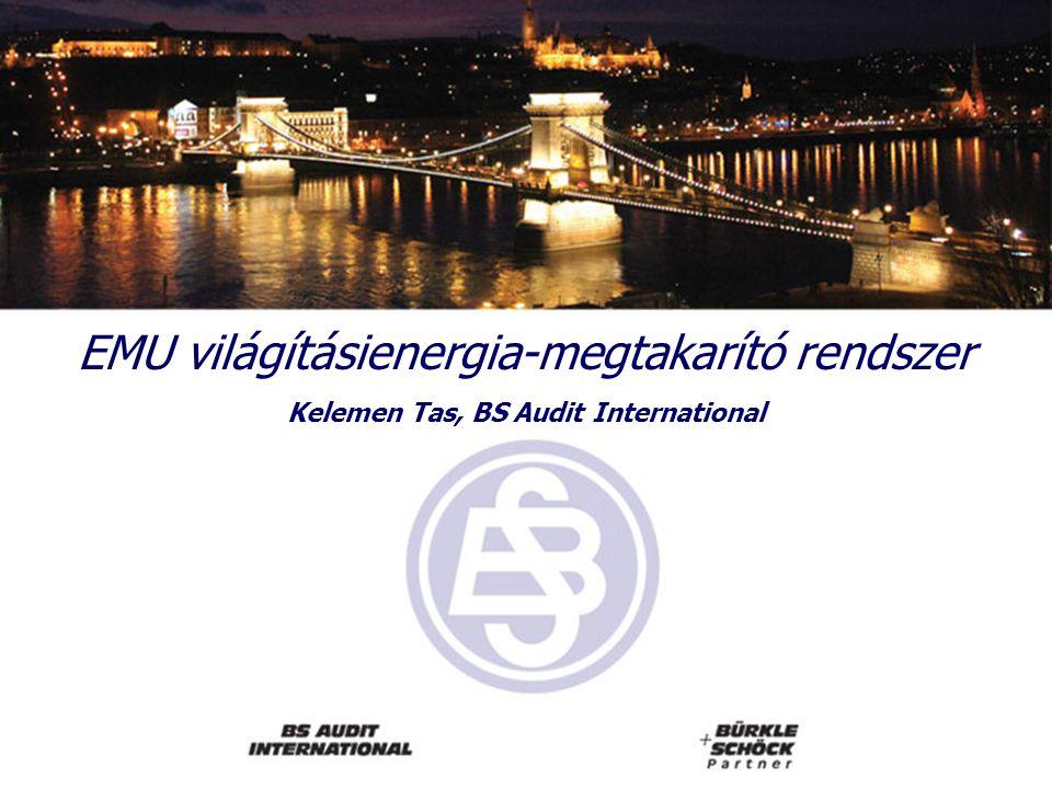 EMU világításienergia-megtakarító rendszer Kelemen Tas, BS Audit International