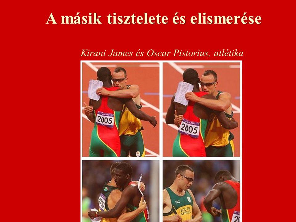 A másik tisztelete és elismerése Kirani James és Oscar Pistorius, atlétika