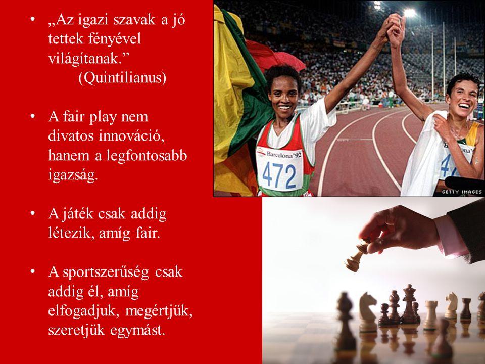 Sport, mint stabilizáló eszköz A sportot olyan társadalmi és kulturális jelenségnek tekintjük, mely – ha a fair play szellemében űzik – a társadalmat gazdagítja, és elősegíti az egyének, csoportok, nemzetek közötti barátságot.