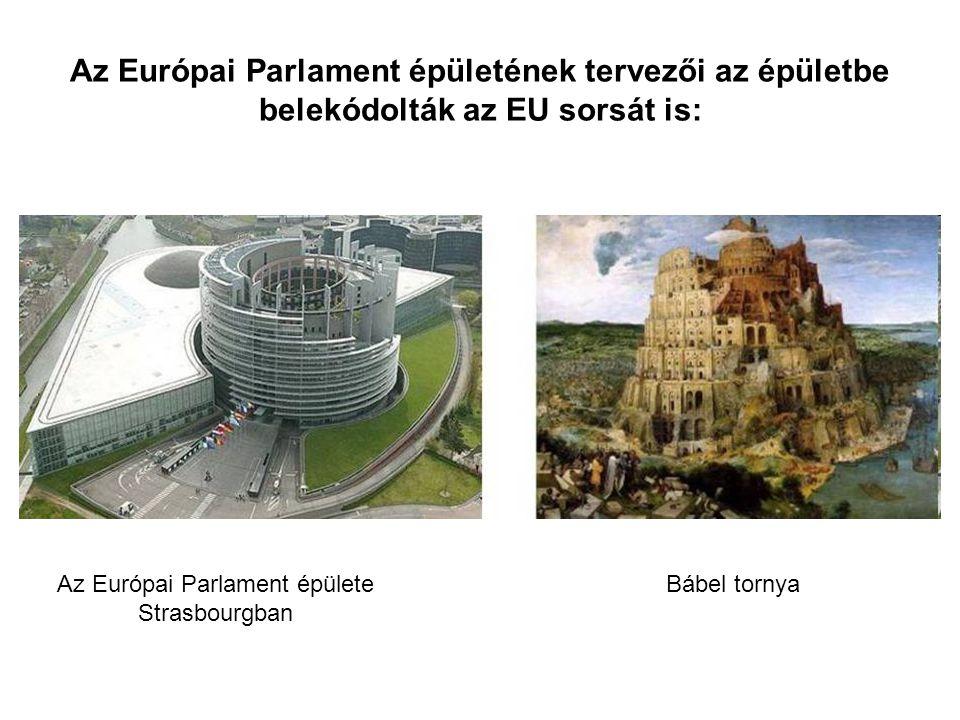 Az Európai Parlament épületének tervezői az épületbe belekódolták az EU sorsát is: Az Európai Parlament épülete Strasbourgban Bábel tornya