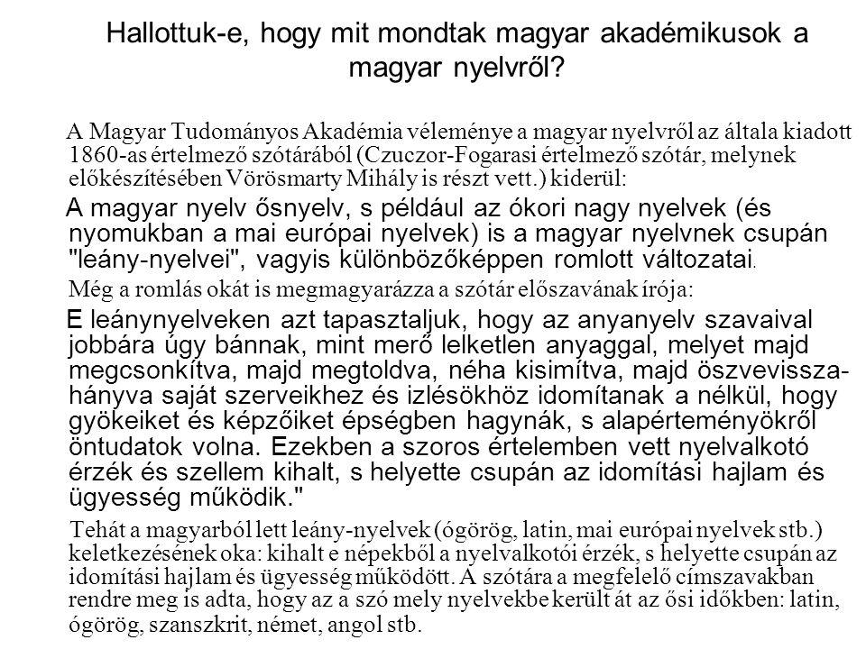 Hallottuk-e, hogy mit mondtak magyar akadémikusok a magyar nyelvről? A Magyar Tudományos Akadémia véleménye a magyar nyelvről az általa kiadott 1860-a