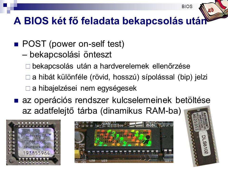 Bóta Laca A jelentősebb BIOS-t gyártó cégek  AWARD  AMI  PHOENIX BIOS 49