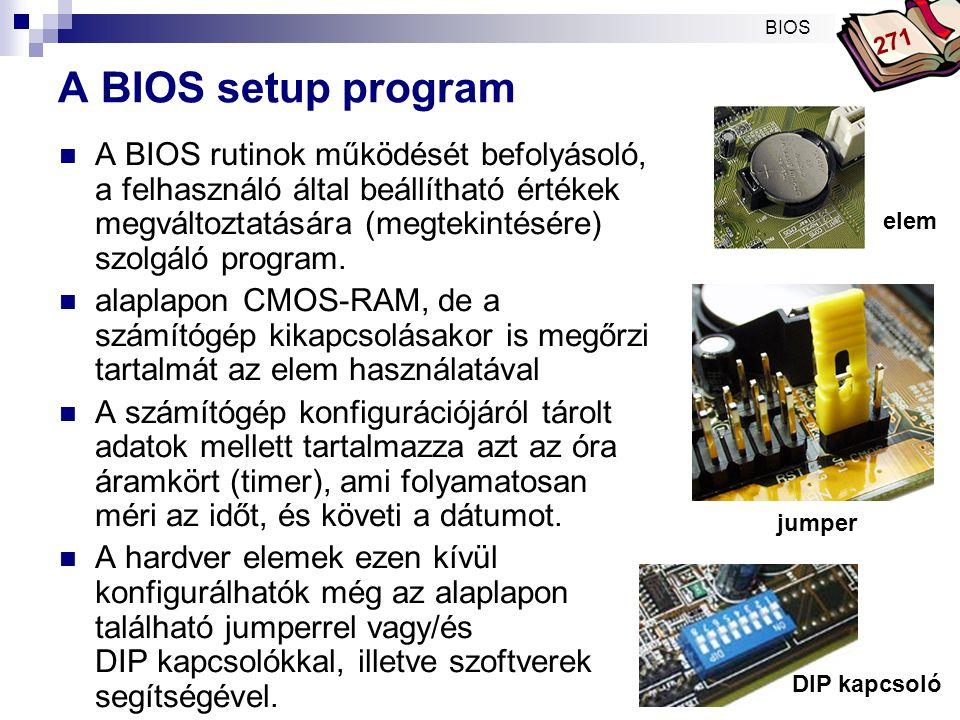 Bóta Laca Hogyan érhető el a BIOS setup  A BIOS setup elérésének módja a számítógép bekapcsolása után pár másodpercig többnyire a képernyő bal alsó sarkában megjelenik.