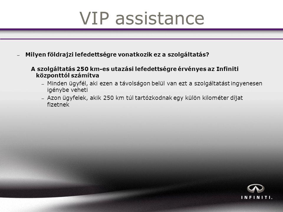 VIP assistance – Milyen földrajzi lefedettségre vonatkozik ez a szolgáltatás.