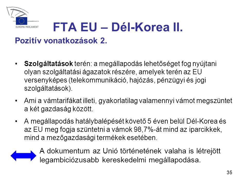 35 FTA EU – Dél-Korea II.Pozitív vonatkozások 2.