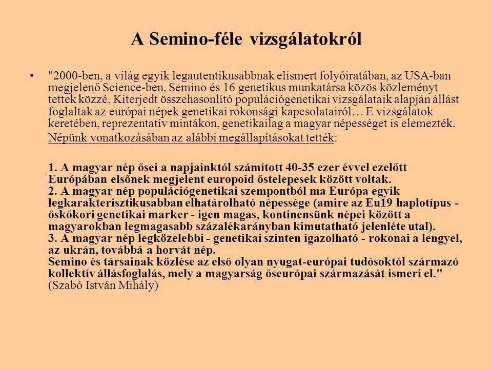 A Semino-féle vizsgálatokról •