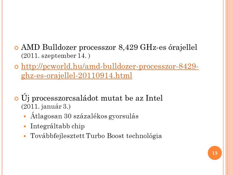 AMD Bulldozer processzor 8,429 GHz-es órajellel (2011.