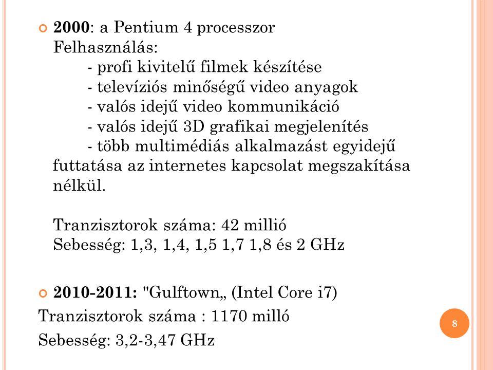A Z ÓRAJEL HÁBORÚ ÚJ SZINTJE 2005-ben Intel, és AMD is bejelenti első kétmagos processzorát 2006-ban Intel 4 magos szerverekbe szánt processzora 2007-ben Intel: 4 magos processzorok asztali számítógépekbe AMD: tovább gyorsítja a 2 magos processzorait 2008-ban - az órajelek versenye ismét előtérbe kerül - megjelenik a laptopokba szánt Intel 4 magos processzor is 2009-ben megjelenik az Intel első I7-es processzora a fejlesztésre váró játékosokat megcélozva (4 mag, közel 3 GHZ órajel) (Intel Core i7-920) 2010-2011-ben Az Intel Core I3-I5-I7 elnevezéssel megjelenő processzorokkal (különböző mag számmal, és órajelekkel) próbálja elérni a legideálisabb teljesítményt.