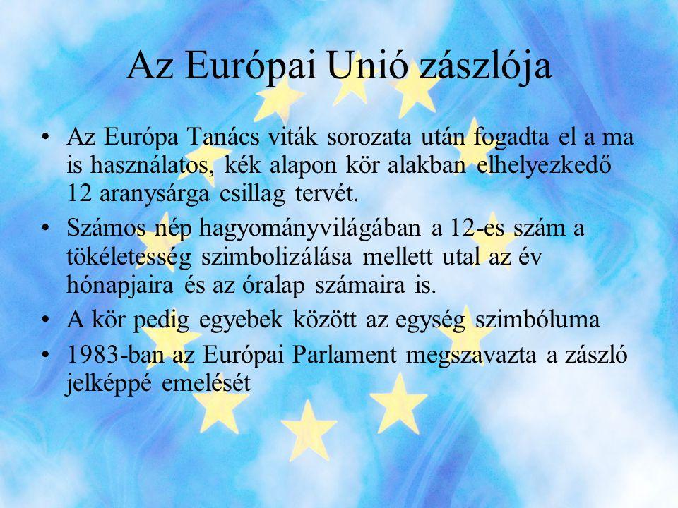 Az Európai Unió zászlója •Az Európa Tanács viták sorozata után fogadta el a ma is használatos, kék alapon kör alakban elhelyezkedő 12 aranysárga csillag tervét.