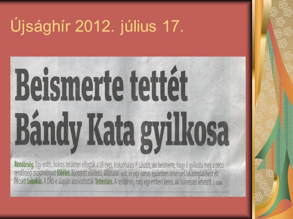 Újsághír 2012. július 17.