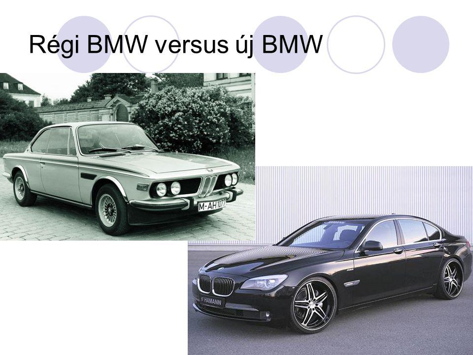 Régi BMW versus új BMW