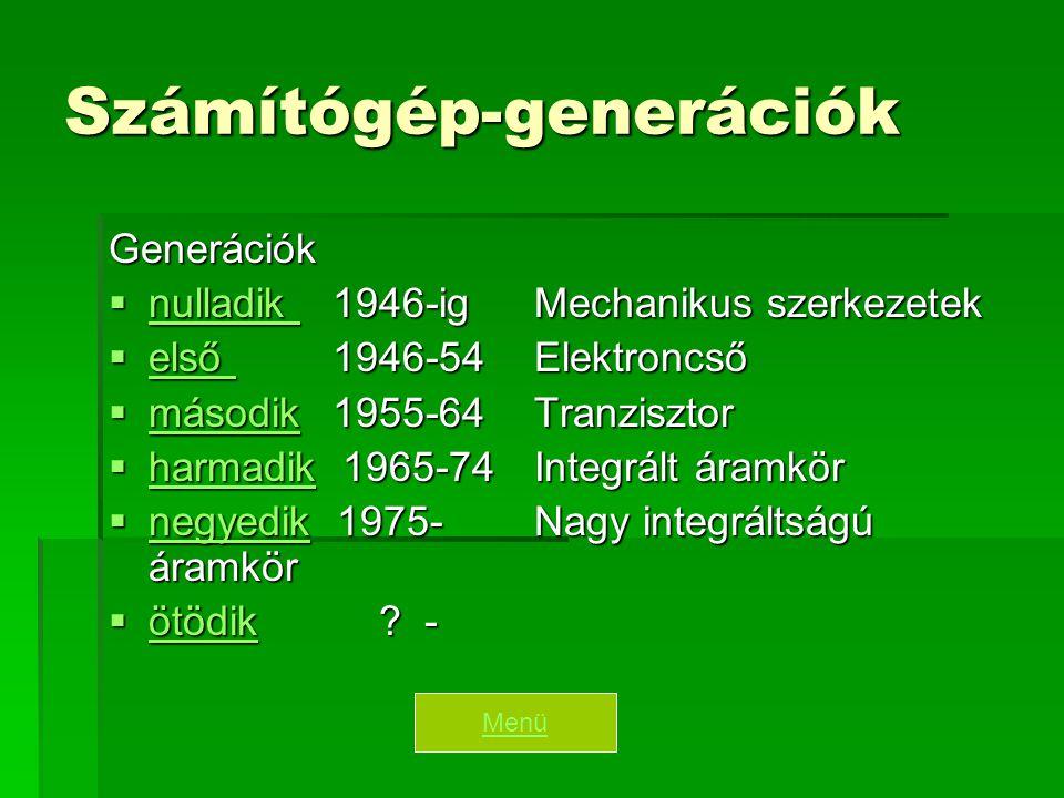 Nulladik generáció  számolási segédeszközök  mechanikus számítógépek  elektromechanikus számítógépek