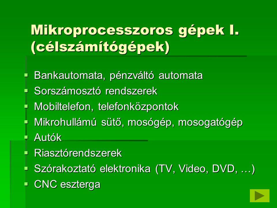 Mikroprocesszoros gépek II.