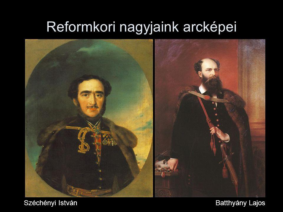 Reformkori nagyjaink arcképei Széchényi IstvánBatthyány Lajos