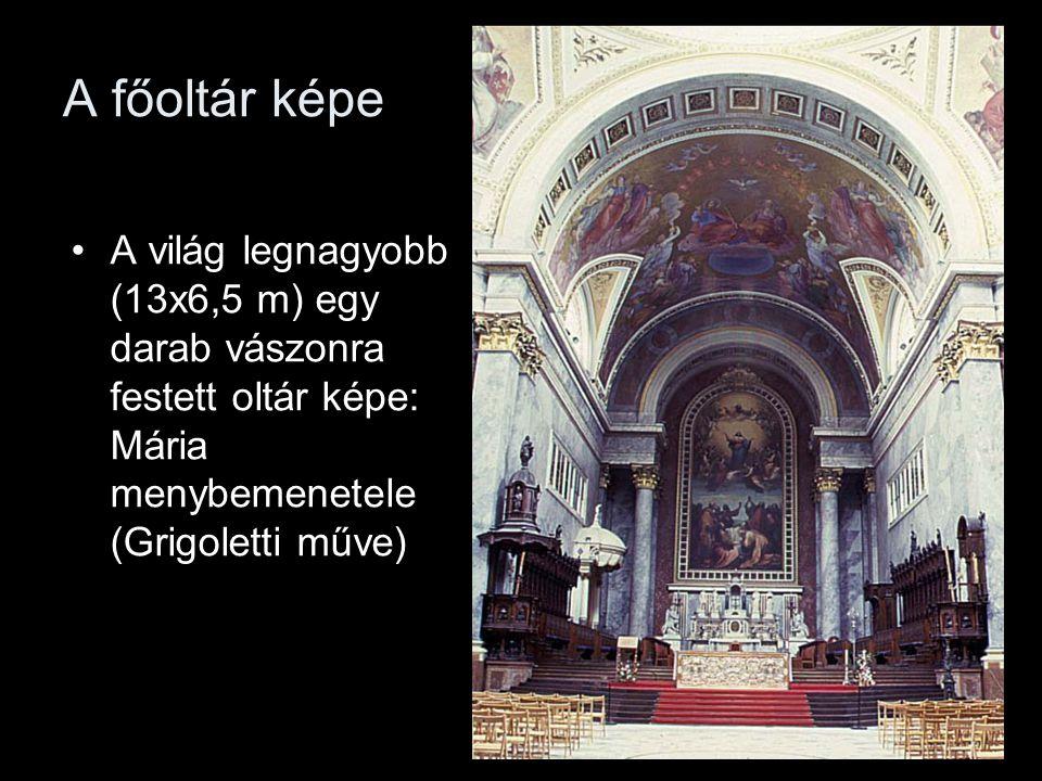 A főoltár képe •A világ legnagyobb (13x6,5 m) egy darab vászonra festett oltár képe: Mária menybemenetele (Grigoletti műve)