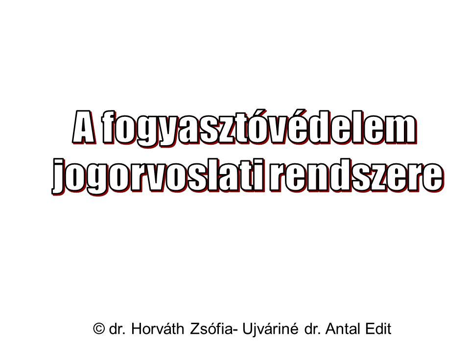 © dr. Horváth Zsófia- Ujváriné dr. Antal Edit