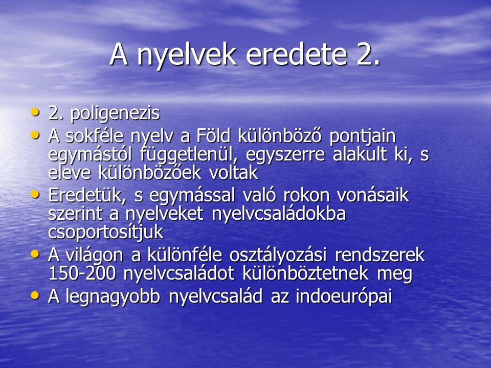 A nyelvek eredete 2.• 2.
