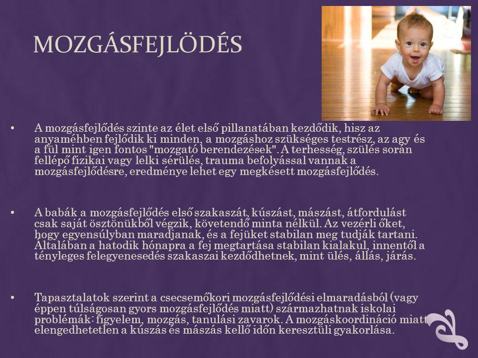 • Az óvodás gyermek mozgásformái folyamatosan gazdagodnak, egyre változatosabbak lesznek a sokféle tevékenységnek, ill.