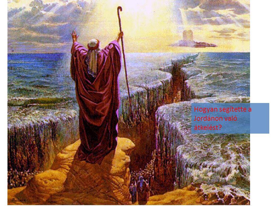 Hogyan segítette a Jordánon való átkelést?