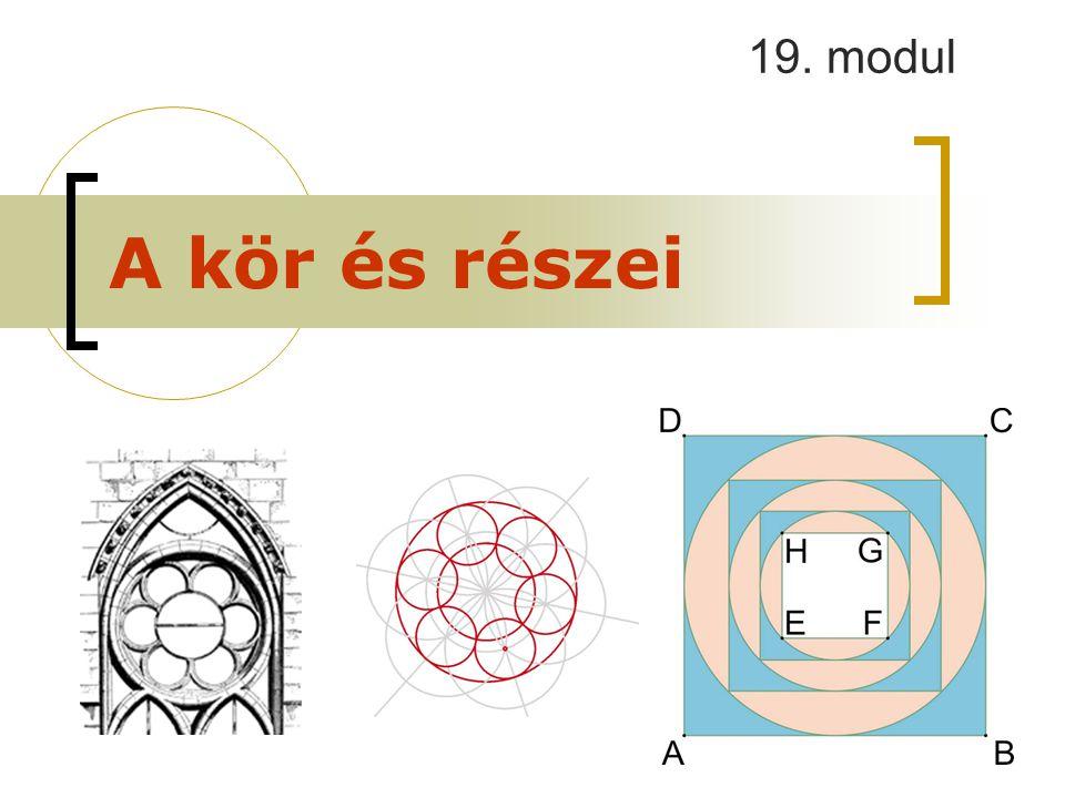 A kör és részei 19. modul