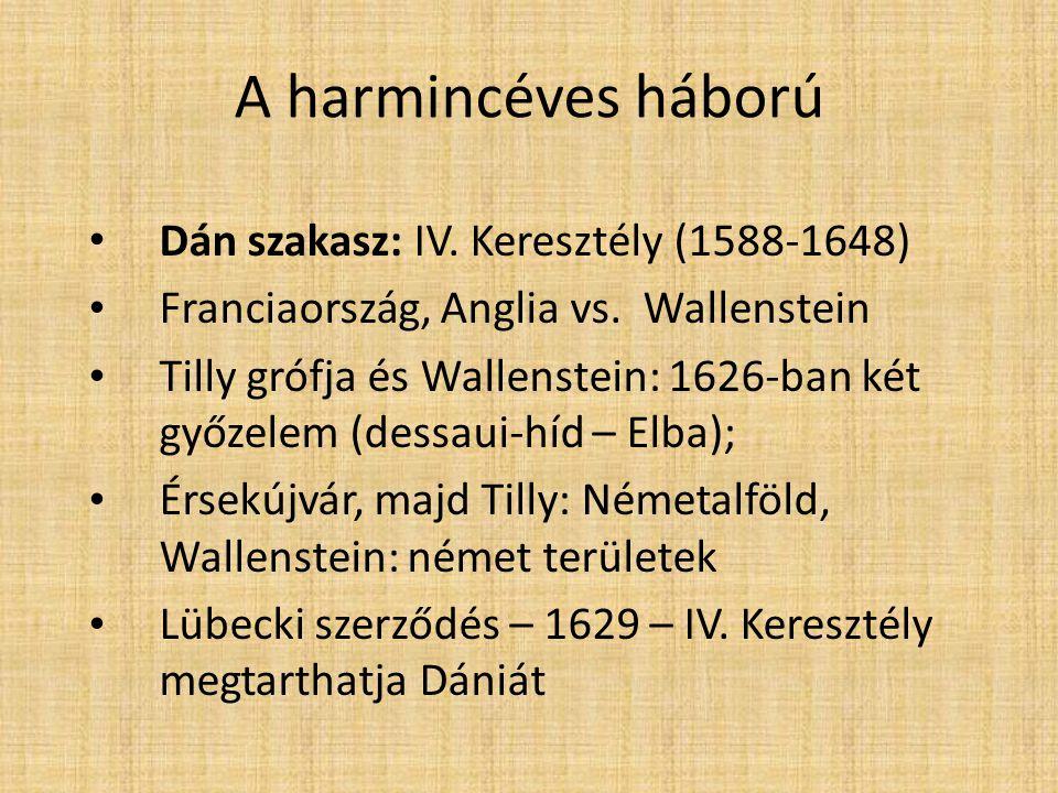 A harmincéves háború (1618-1648) • Svéd szakasz: II.