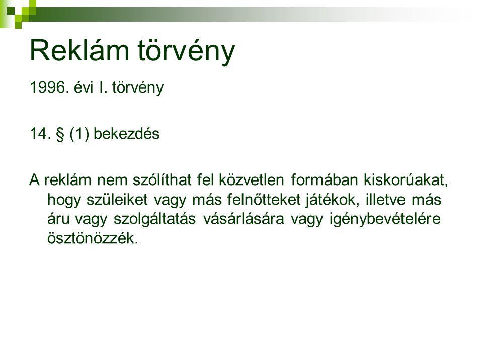 Reklám törvény 1996.évi I. törvény 14.