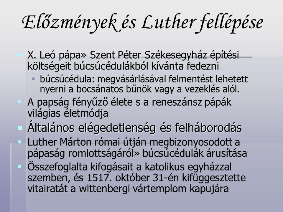 Előzmények és Luther fellépése   X.