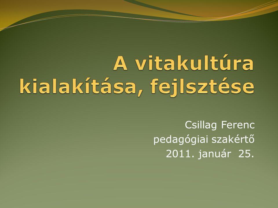 Csillag Ferenc pedagógiai szakértő 2011. január 25.