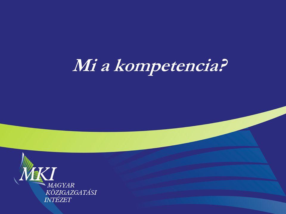 2 Mit jelent a kompetencia.