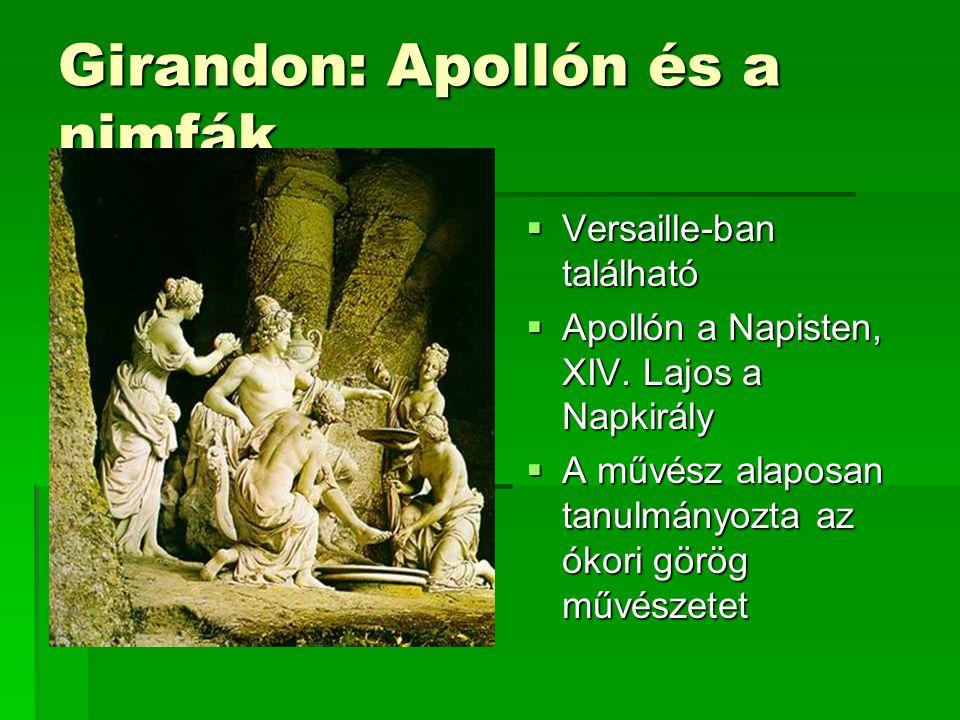 Girandon: Apollón és a nimfák  Versaille-ban található  Apollón a Napisten, XIV.