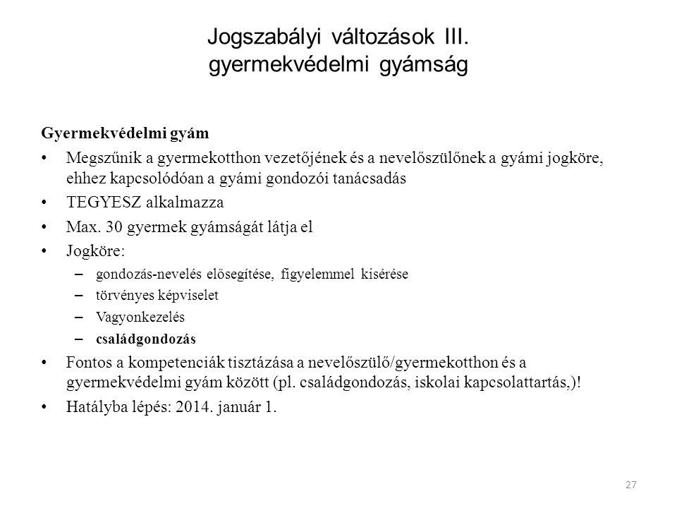 27 Jogszabályi változások III.