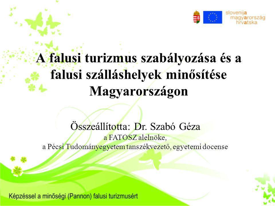 Az előadás tartalmi egységei 1.A magyar falusi turizmus szabályozási kérdései 2.A falusi turizmus szálláshelyek minősítése Magyarországon 3.Falusi és agroturisztikai szolgáltatások szabályozása