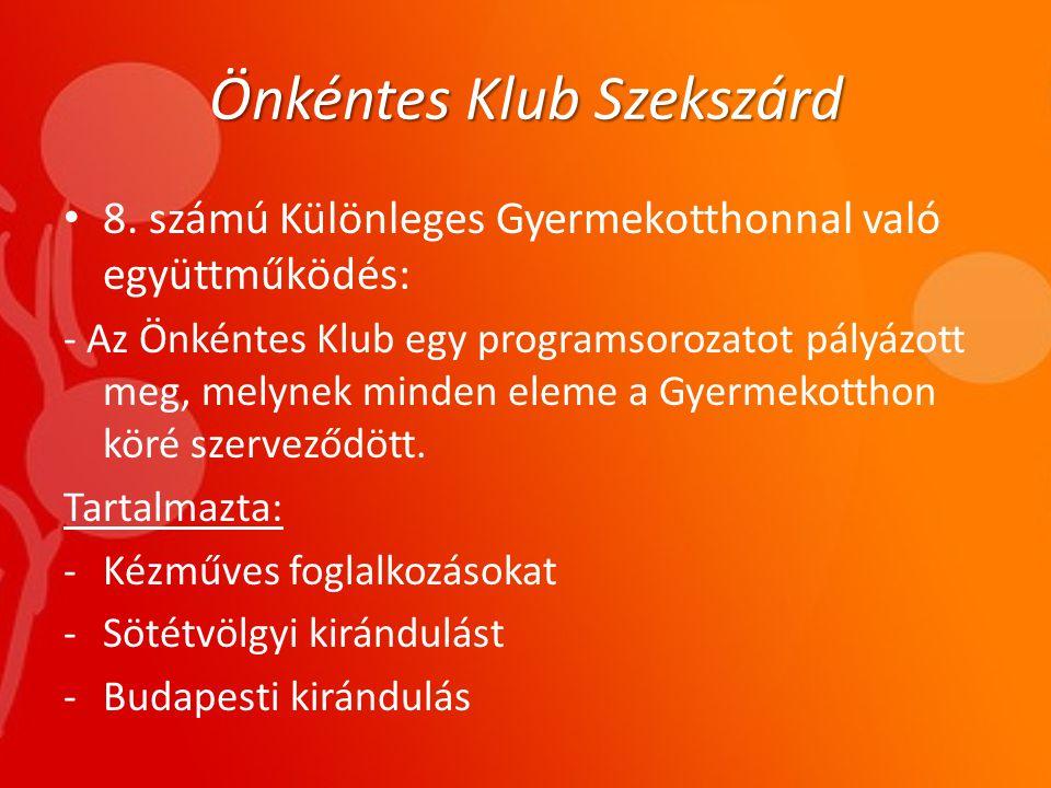 Önkéntes Klub Szekszárd • 8.