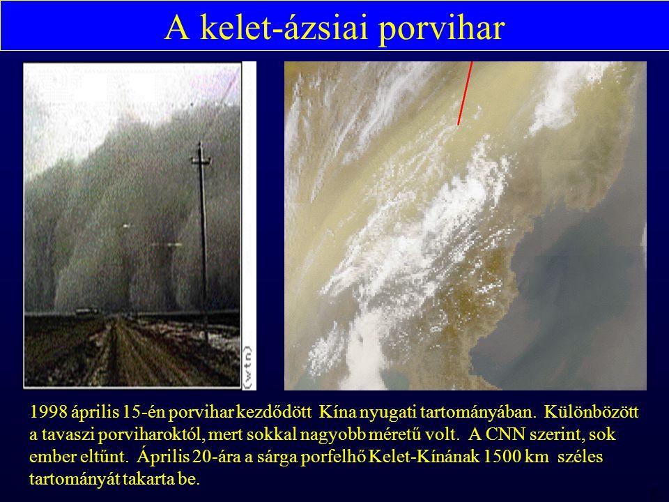 MTA 98 06 23 RBH A kelet-ázsiai porvihar 1998 április 15-én porvihar kezdődött Kína nyugati tartományában.
