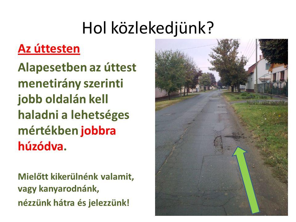 A kerékpárúton A kerékpárúton is jobbra tartva haladjunk.