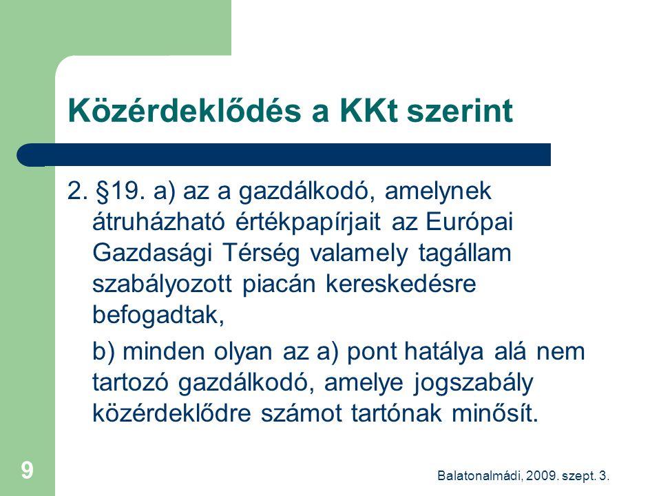 Balatonalmádi, 2009. szept. 3. 9 Közérdeklődés a KKt szerint 2.