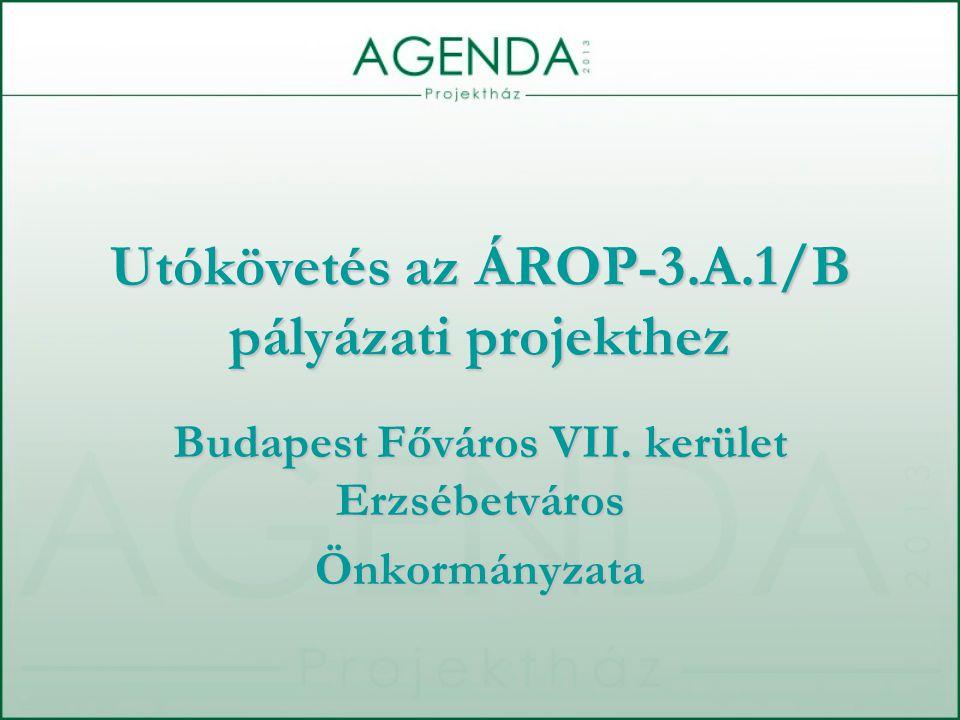 Utókövetés az ÁROP-3.A.1/B pályázati projekthez Budapest Főváros VII.