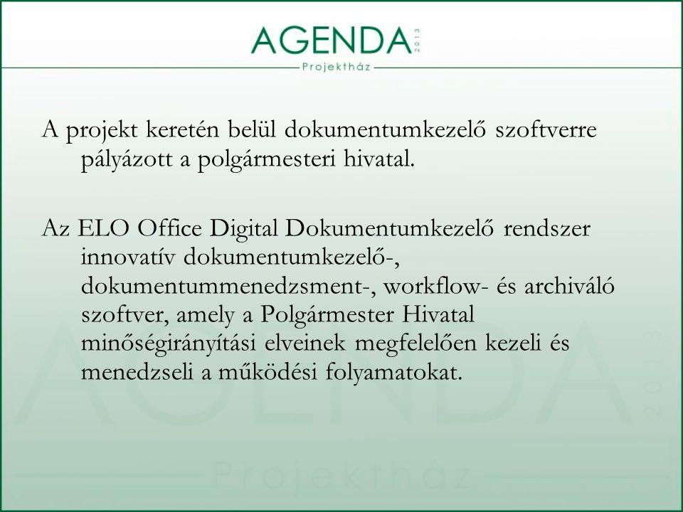 A projekt keretén belül dokumentumkezelő szoftverre pályázott a polgármesteri hivatal.