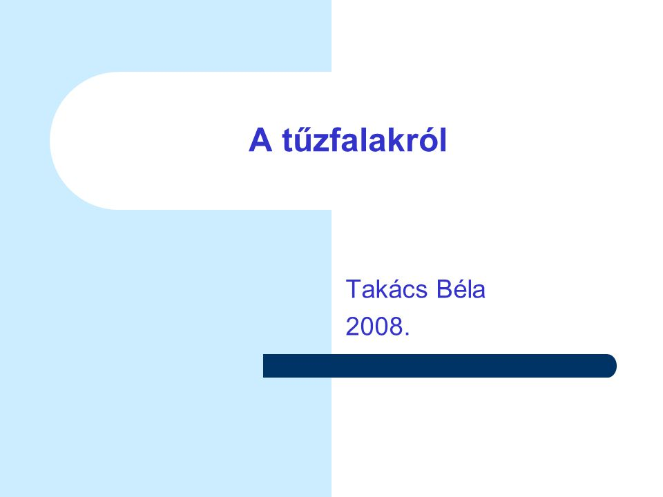 A tűzfalakról Takács Béla 2008.