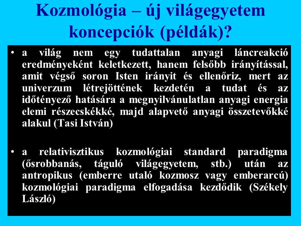 Varga Csaba84 Kozmológia – új világegyetem koncepciók (példák)? •a világ nem egy tudattalan anyagi láncreakció eredményeként keletkezett, hanem felsőb